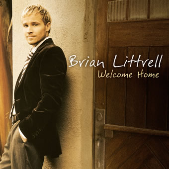 "BRIAN LITTRELL's ""WELCOME HOME"" NO.1 AT RADIO"